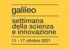 Galileo - Settimana della scienza e dell'innovazione 2021