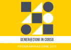 """Proposte formative """"Gener@zioni in corso"""" – Programmazione 2019"""