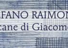 Stefano Raimondi. Il cane Giacometti