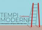 """Ciclo di incontri """"Tempi moderni. L'informazione al tempo delle fake news"""" 2019"""
