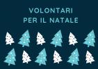 """""""Volontari per il Natale 2019"""": incontro tra le associazioni di volontariato del territorio e i giovani aspiranti volontari"""