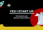 """Incontro di presentazione del progetto """"Yes I start up!"""""""